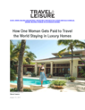 How one woman gets paid to travel the world staying in luxury homes